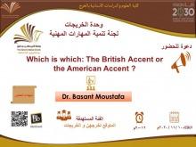 دورة تدريبية بعنوان (which is which:The British Accent or the American Accent)في كلية العلوم بالخرج